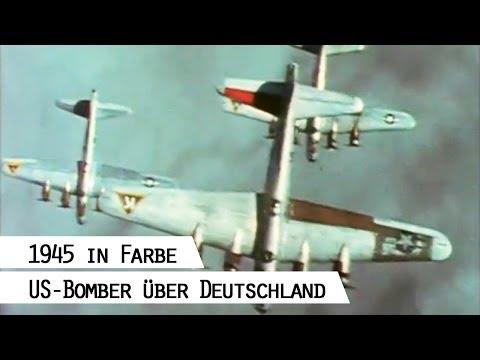 B-17 und B-24 Geschwader fliegen über Deutschland, 1945 in Farbe