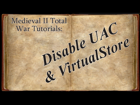 Third Age Total War: Divide and Conquer - Disable UAC and Virtual Store
