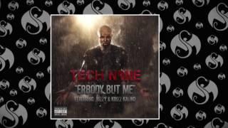 Tech N9ne ft Bizzy & Krizz Kaliko - Erbody But Me Dopest Remix