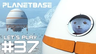 Planetbase #37 - Gute und schlechte Nachrichten! (1080p/Deutsch/Gameplay)