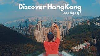 DISCOVER HONGKONG PART 2 | TRAVEL VLOG
