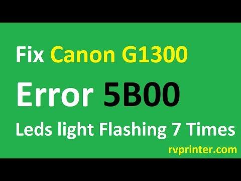 Fix Canon G1300 error 5B00 Waste Ink Counter Overflow   Wic Reset Key