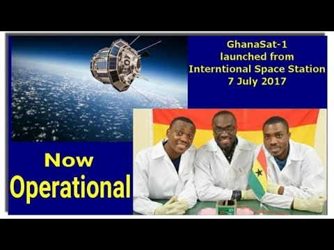 GhanSat-1, Ghana's first space satellite, starts orbiting