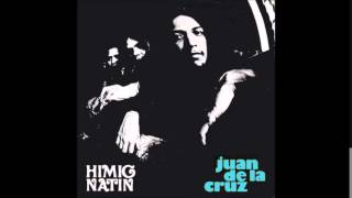 Juan de la Cruz Band - Himig Natin [Full album, 1973]