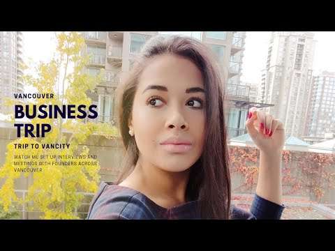 Business Trip in Vancouver (Take Risks & Believe in Yourself) | TRAVEL DIARY