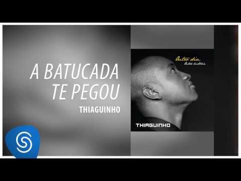 Thiaguinho - A Batucada Te Pegou (Outro Dia, Outra História) [Áudio Oficial]