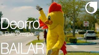 Deorro Ft. Elvis Crespo - Bailar (Official Video)
