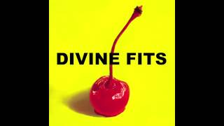 Watch Divine Fits For Your Heart video