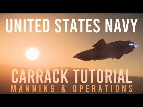 Star Citizen Carrack Tutorial For Manning And Operations By A US Navy Petty Officer 1st Class