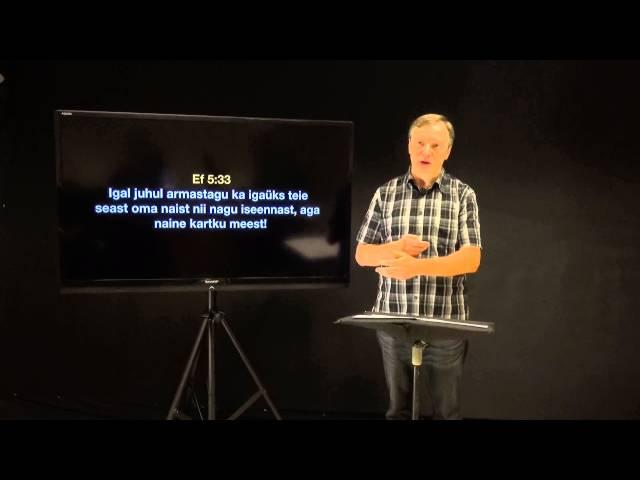 Efesose kirja 6.osa - Kortsudeta suhted