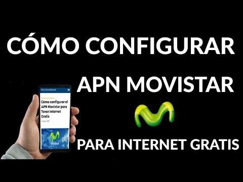 Cómo Configurar el APN Movistar | Internet Gratis