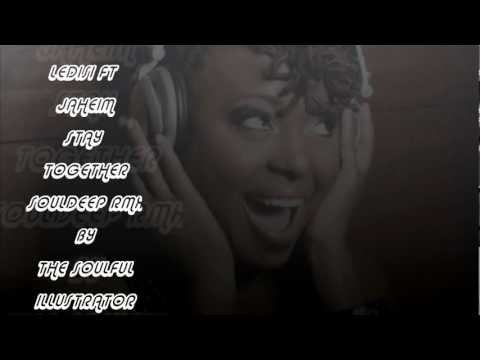 Ledisi ft Jaheim (Stay Together) (SoulDeep Rmx) by the Soulful Illustrator.wmv