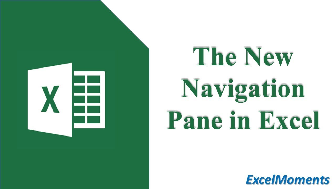 NEW Navigation Pane in Excel