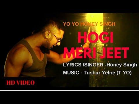 yo yo honey singh new video | Jeet Hogi Meri |Motivational song | T YO