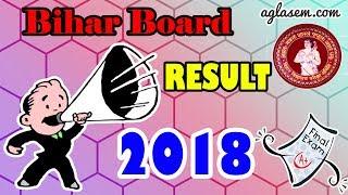 Bihar Board Result 2018 for Class 10, Class 12   बिहार बोर्ड रिजल्ट