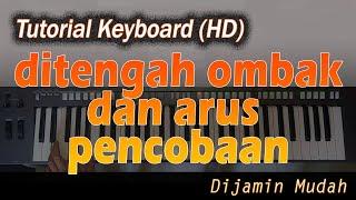 DITENGAH OMBAK DAN ARUS PENCOBAAN [Chord Keyboard] - Belajar Lagu Rohani