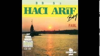 Hacı Arif Bey - Ney Taksimi