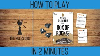 How to Play Are You Dumber Than a Box of Rocks in 2 Minutes - The Rules Girl