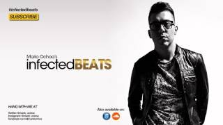 IBP087 - Mario Ochoa's Infected Beats Podcast Episode 087