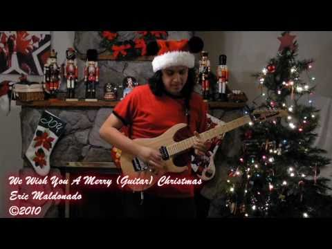- We Wish You A Merry (Guitar) Christmas - Eric Maldonado - 2010 -