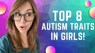 8 Autism Traits in Girls  & Women⎥Explained By An Autistic Woman