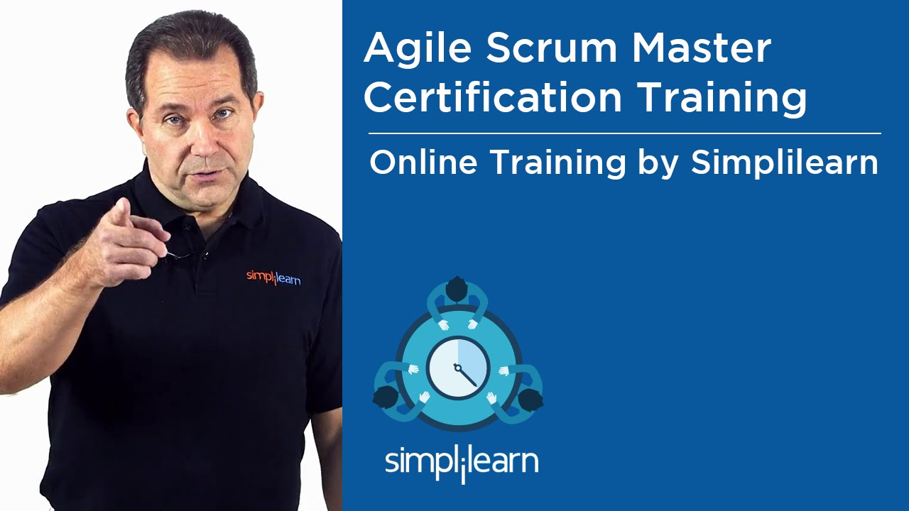 Agile Scrum Master Training Simplilearn Live Virtual Class