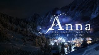 Anna Extended Edition PC Gameplay HD 1440p