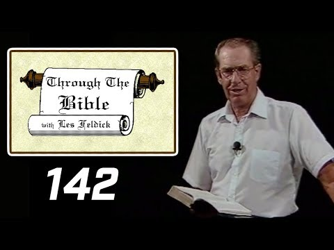 [ 142 ] Les Feldick [ Book 12 - Lesson 3 - Part 2 ] Trumpet, Bowl Judgments - Armageddon: Rev 9 & 16