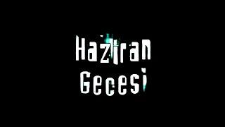 Gökhan Kırdar Haziran Gecesi (Jenerik) 2004 (Soundtrack) HaziranGecesi
