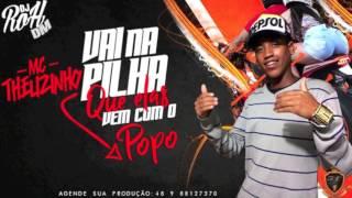 MC THEUZINHO - Vai na pilha que elas vem com o popo ( Dj Róh ) 2017
