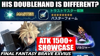 Cloud Atk 1500+ Showcase !! (Final Fantasy Brave Exvius - FFBE)