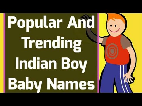 2017 Popular And Trending Indian Boy Baby Names