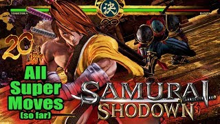 Samurai Shodown - All Super Moves so far (PAX East build)