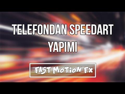 Telefondan Speed Art Nasıl Yapılır  -Fast Motion FX