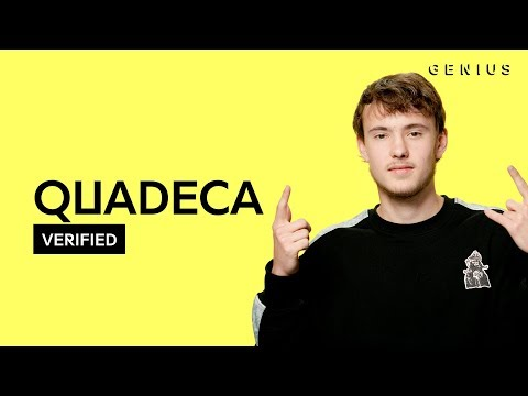 """Quadeca """"Uh Huh""""   & Meaning  Verified"""