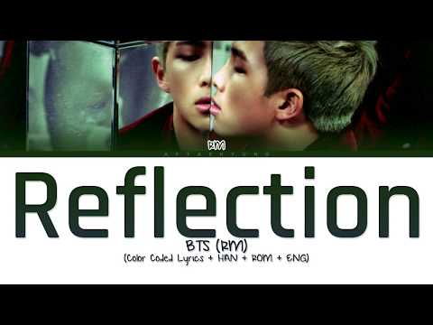 BTS (RM) - Reflection (Color Coded Lyrics/Han/Rom/Eng)