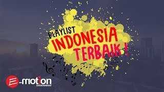 Playlist Lagu Indonesia Terbaik (Official Audio Playlist)