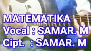 Lagu Mandar Terbaru | Samar M Matematika