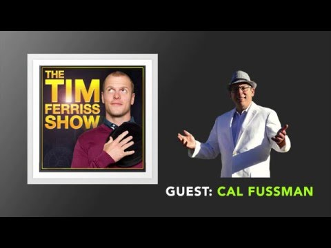 Cal Fussman Interview (Full Episode) | The Tim Ferriss Show (Podcast)