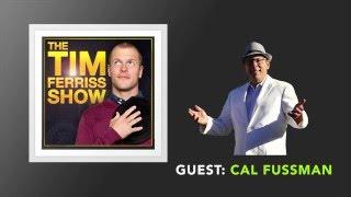 Cal Fussman Interview (Full Episode) | The Tim Ferriss Show (Podcast)