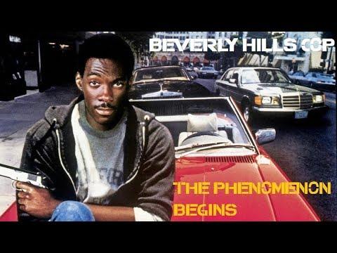 Beverly Hills Cop (The Phenomenon Begins)