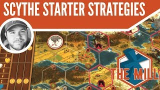 Scythe Starting Strategies - The Mill