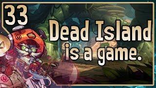 "Awesomenauts - Professor Yoolip Gameplay - ""Dead Island is a Game"""