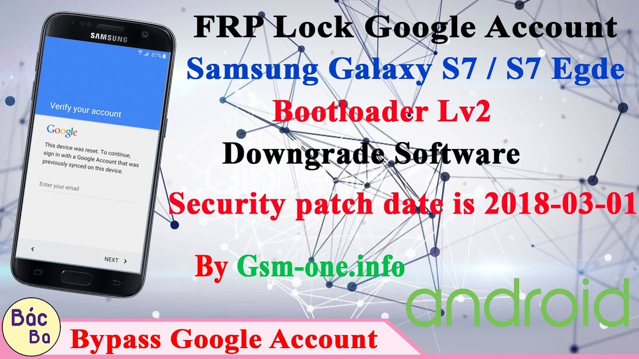 How To FRP Bypass Google Account Samsung Galaxy S7/S7 Egde Bootloader Lv2
