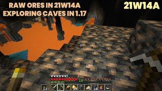 Raw Ores on New 21w14a Snapshot | Exploring Caves in Minecraft 1.17