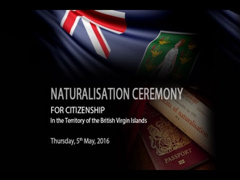 Naturalisation Ceremony For Citizenship In the Territory of the British Vrigin Islands   5 MAY 2016
