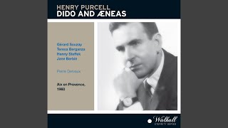 Dido and Aeneas, Z. 626: Act I: See, your Royal guest appears (Belinda, Aeneas, Dido, Chorus)
