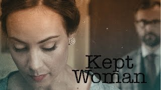KEPT WOMAN - Trailer (starring Courtney Ford)