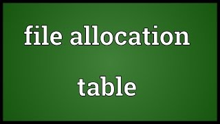 File allocation table Meaning