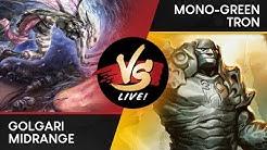 VS Live! | Golgari Midrange VS Mono-Green Tron  | Modern